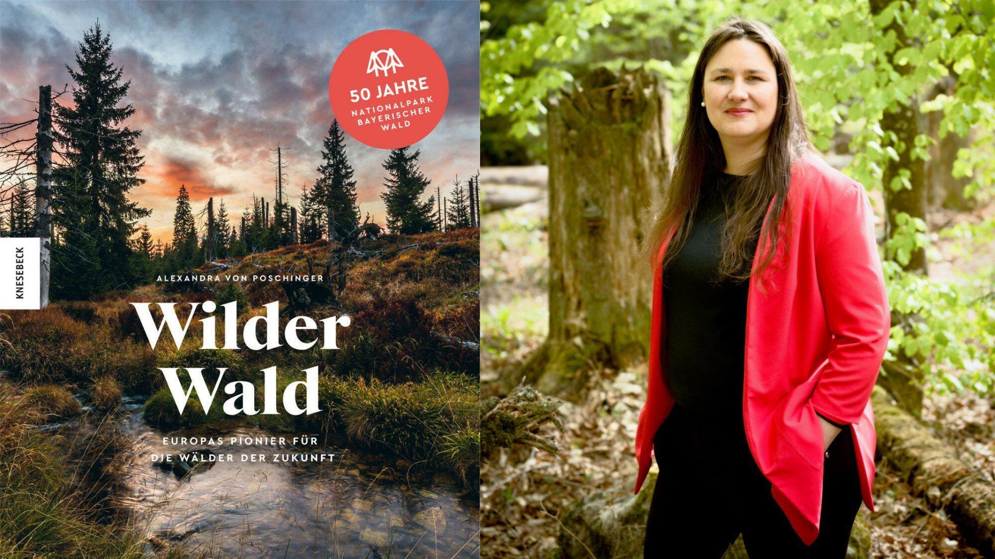 """Montage: Links: Titelbild des Buchs """"Wilder Wald"""" aus dem Knesebeck-Verlag. Rechts: Autorin Alexandra von Ploschinger im Wald."""