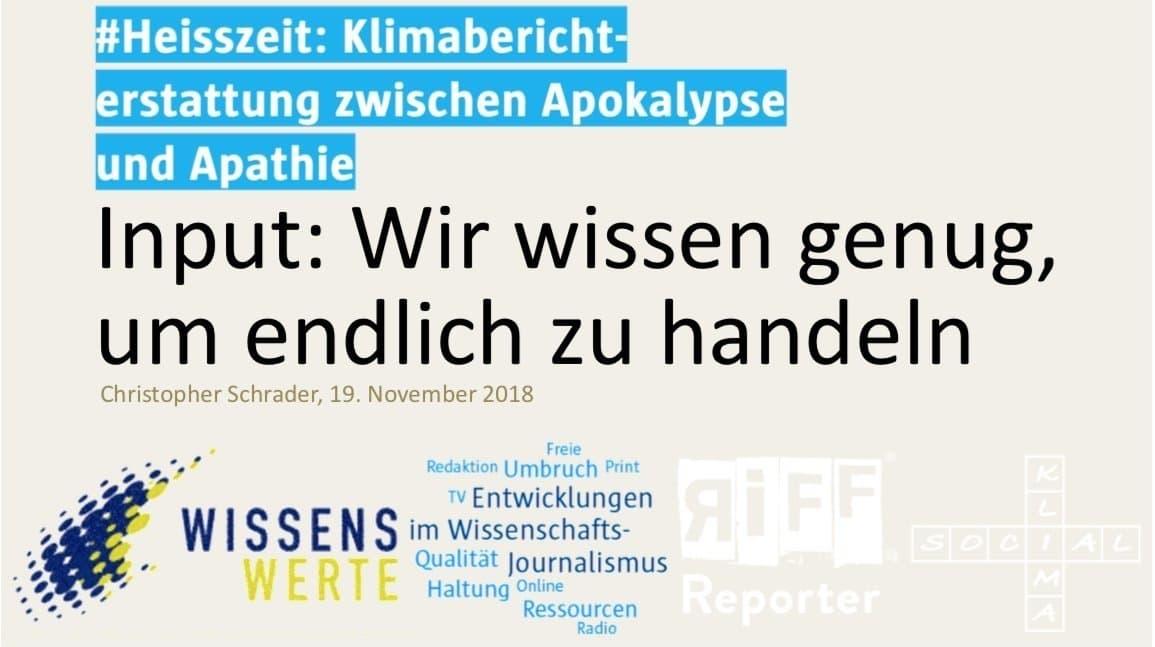 """Titelfolie meines Vortrags in Bremen. Dort steht als Titel: """"Input: Wir wissen genug, um endlich zu handeln"""". Ich habe wegen der Publikationsrechte einige der in Bremen gezeigten Bilder ersetzt. (Um das pdf in einem neuen Tab zu öffnen, bitte auf den Namen klicken)"""