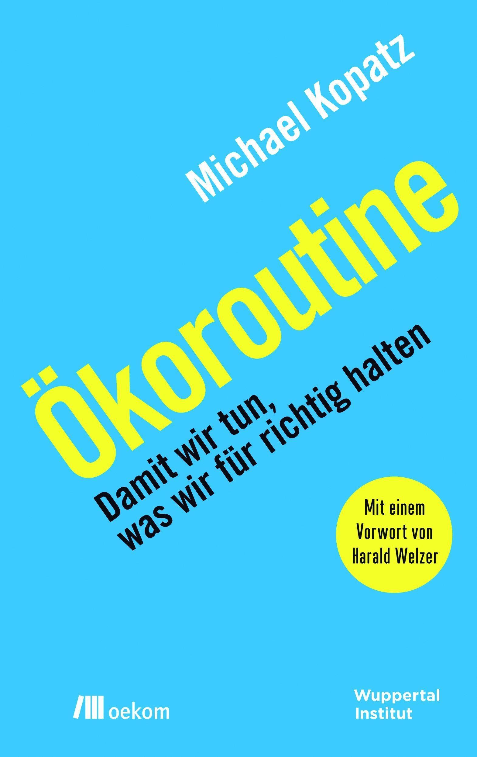 Cover von Michael Kopatz: Ökoroutine