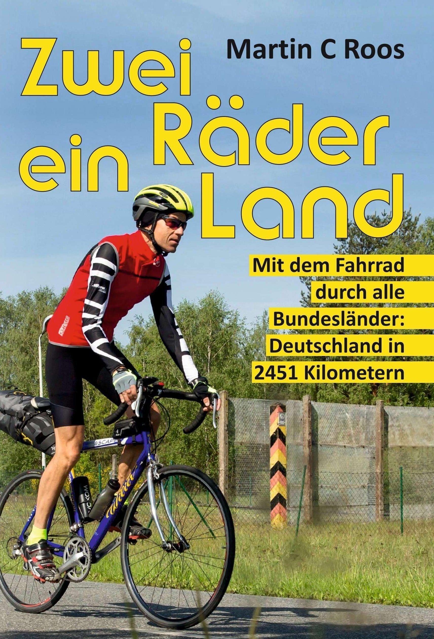 """Das Foto zeigt das Buchcover, Titel: """"Zwei Räder, ein Land: Mit dem Fahrrad durch alle Bundesländer – Deutschland in 2451Kilometern."""