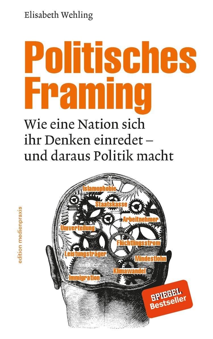 Cover von Politisches Framing von Elisabeth Wehling