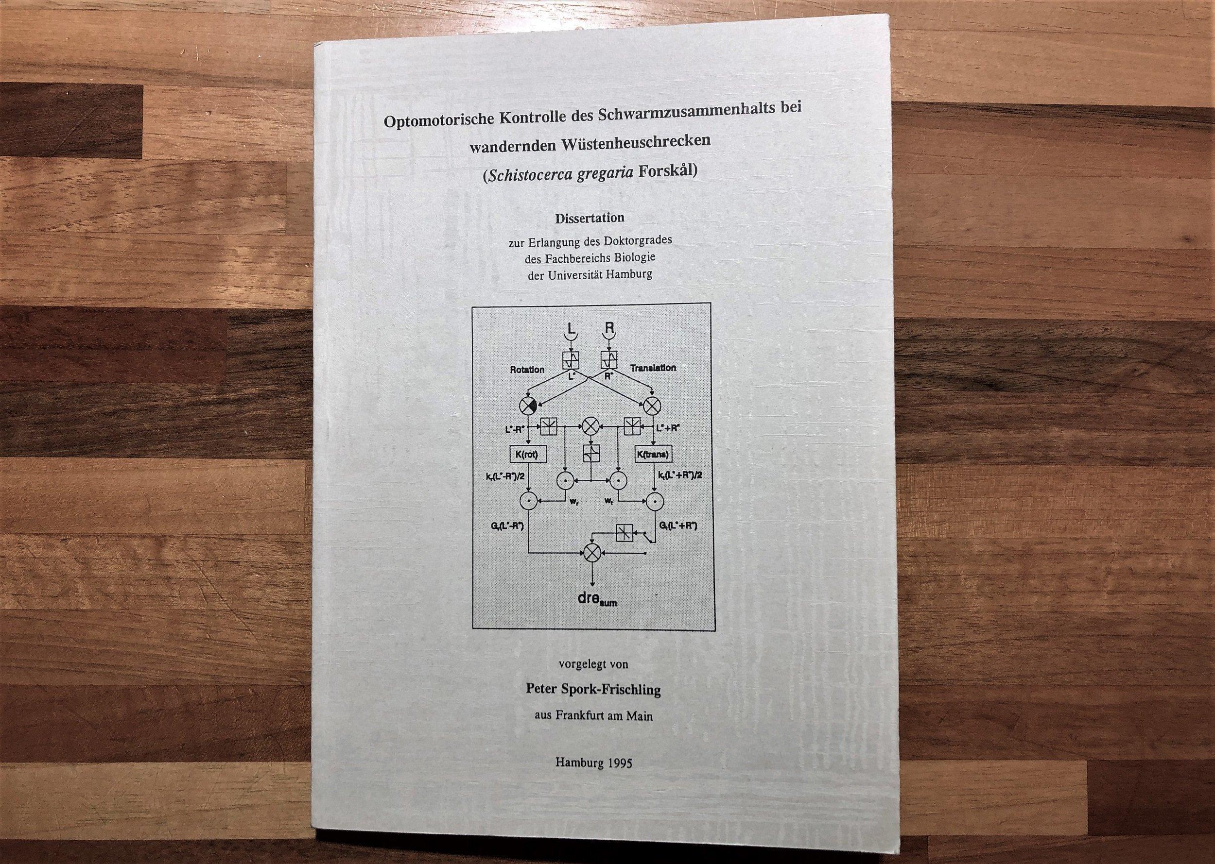 """Buchcover: """"Optomotorische Kontrolle des Schwarmzusammenhalts bei wandernden Wüstenheuschrecken (Schistocerca gregaria Forskål)"""". Dissertation von Peter Spork-Frischling aus dem Jahr 1995."""