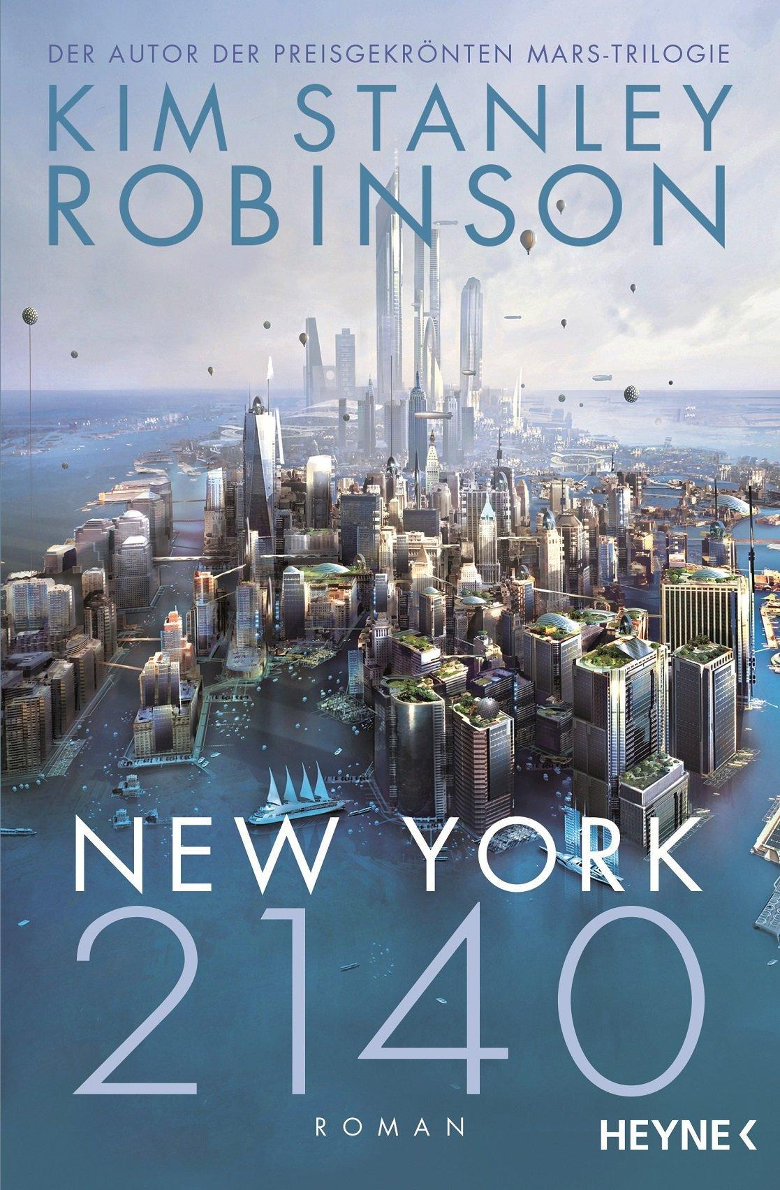 New York 2140von Kim Stanley Robinson