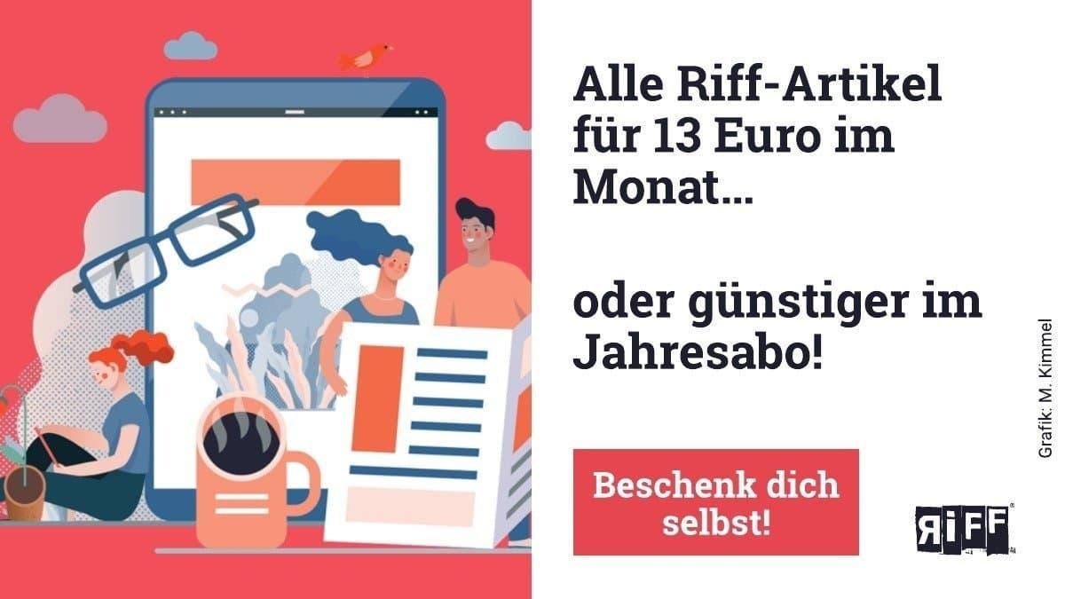 Auf der Werbekachel ist zu lesen: Alle Riff-Artikel für 13Euro im Monat – beschenk Dich selbst!