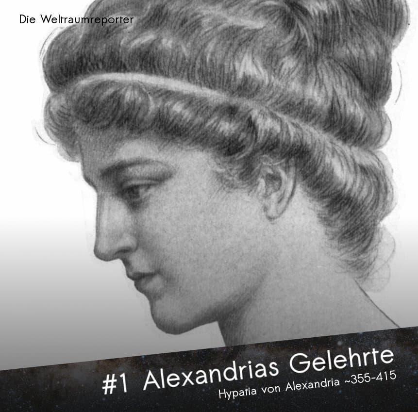 Hypatia von Alexandria: Alexandrias Gelehrte