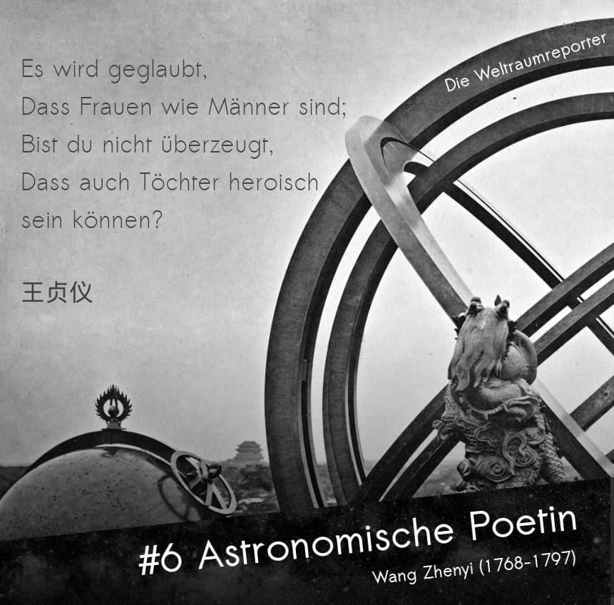 Schwarz-weiß-Bild alter astronomischer Instrumente in China, eines deutet einen Drachenhals an. Darüber ein Gedicht von Wang Zhenyi: Es wird geglaubt, Dass Frauen wie Männer sind; Bist du nicht überzeugt, Dass auch Töchter heroisch sein können?